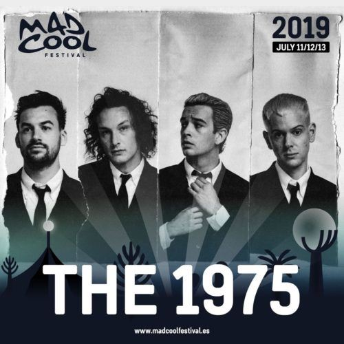 Confirmaciones Mad Cool Festival 2019 The 1975 1