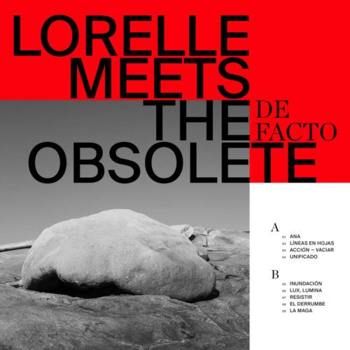 Primer disco grande de 2019: De Facto de Lorelle Meets the Obsolete