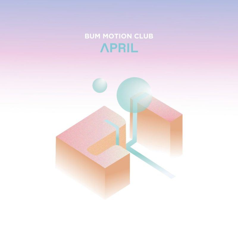 "Escucha ""April"", primer adelanto de Delta, EP debut de Bum Motion Club"
