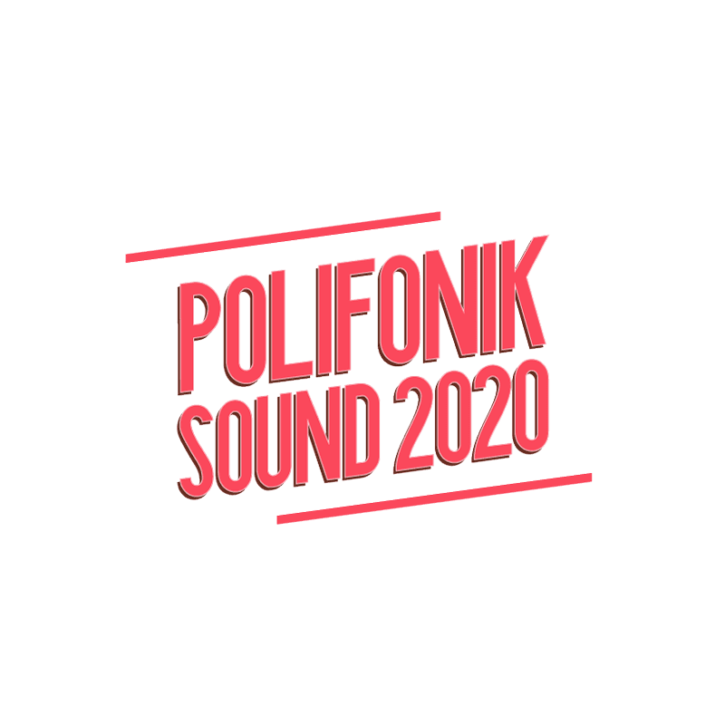 Polifonik Sound 2020 | Cartel / Abonos / Horarios