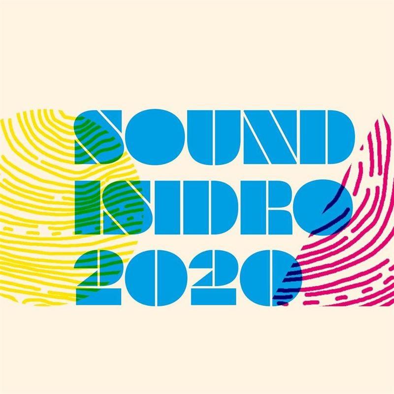 Sound Isidro 2020 | Cartel / Programación / Entradas