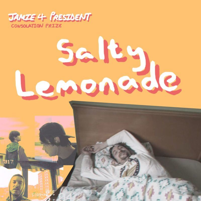 "Jamie 4 President comparte ""Salty Lemonade"", su nuevo single"