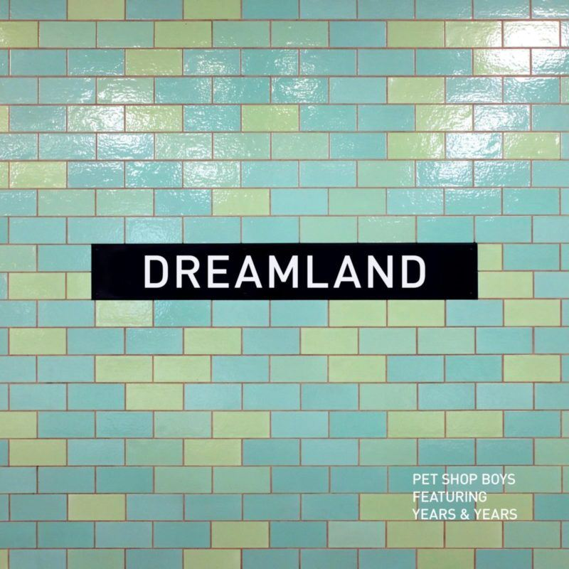 "Pet Shop Boys se alían con Years & Years en ""Dreamland"""