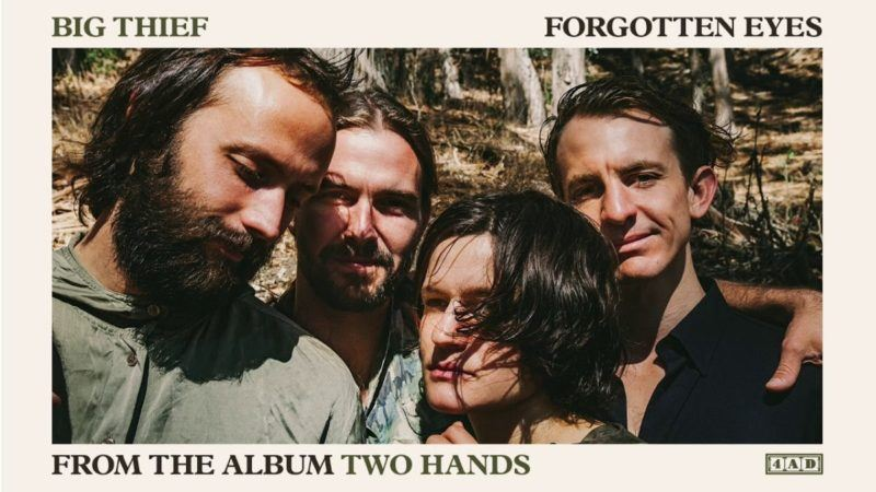 big thief forgotten eyes