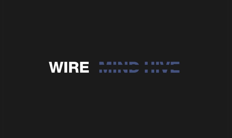 wire mind hive