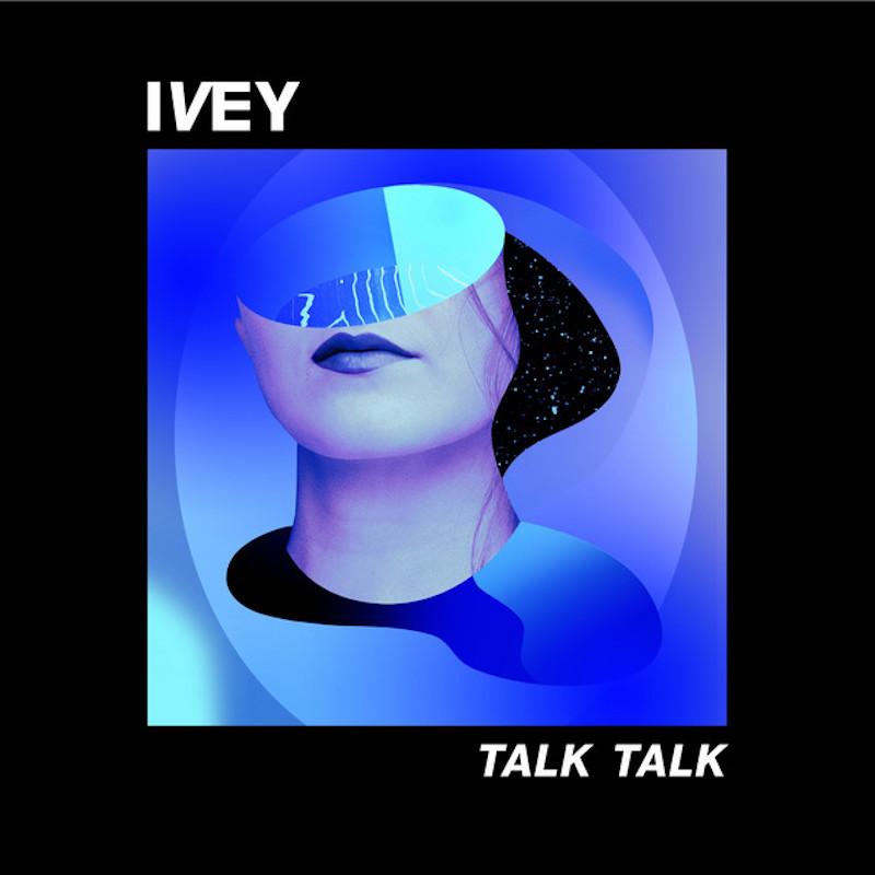 ivey talk talk