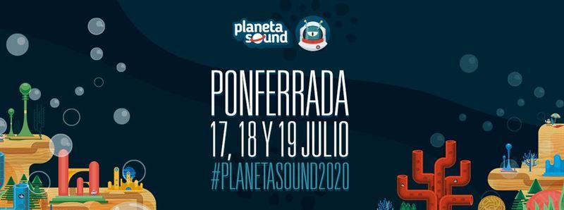 Planeta Sound 2020 | Cartel / Entradas / Horarios