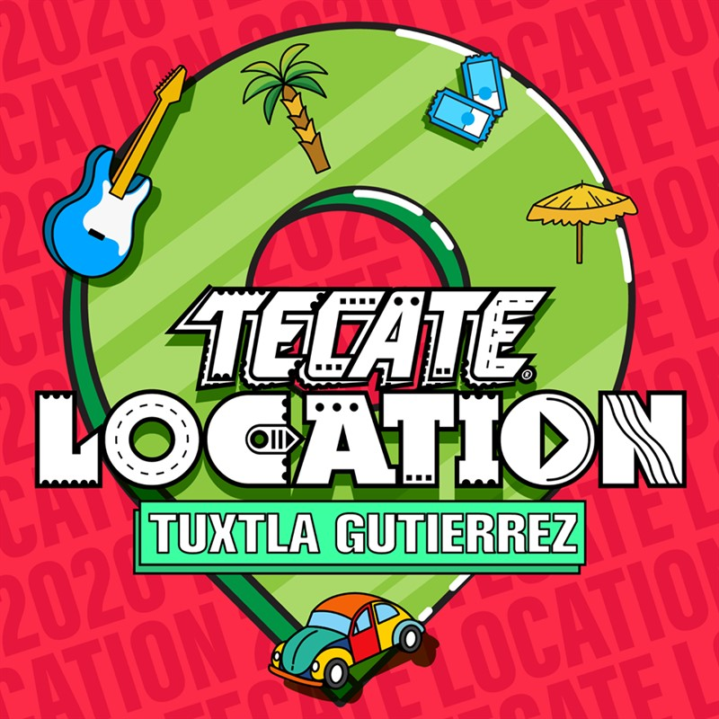 Tecate Location Tuxtla 2020 | Cartel / Boletos / Horarios