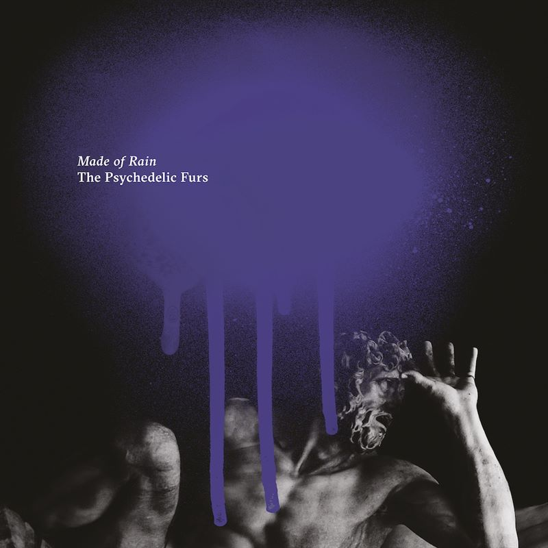 The Psychedelic Furs resucitan con Made of Rain
