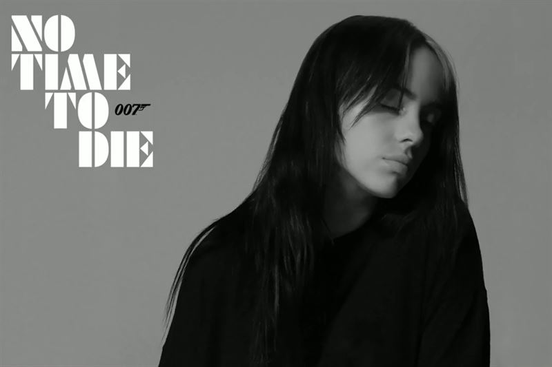 "Billie Eilish – ""No Time To Die"""