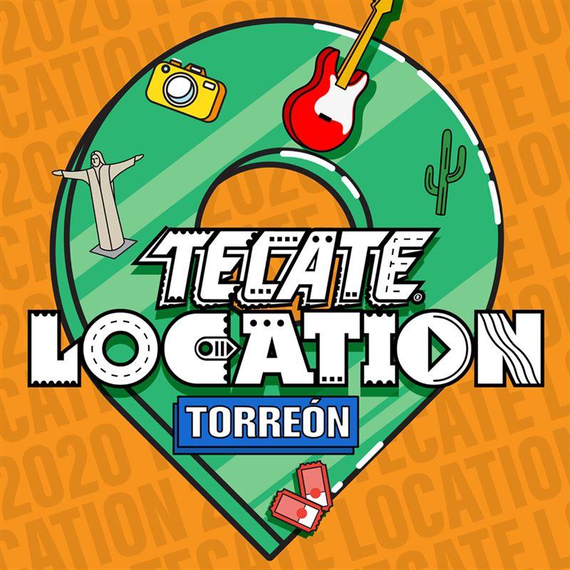 Tecate Location Torreón 2020 | Cartel / Boletos / Horarios
