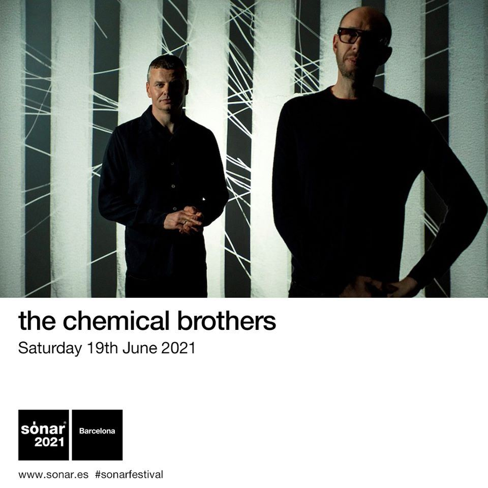 sónar barcelona 2021 the chemical brothers