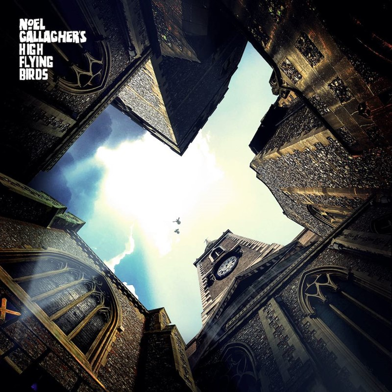 noel gallagher's high flying birds we're gonna get there in the end