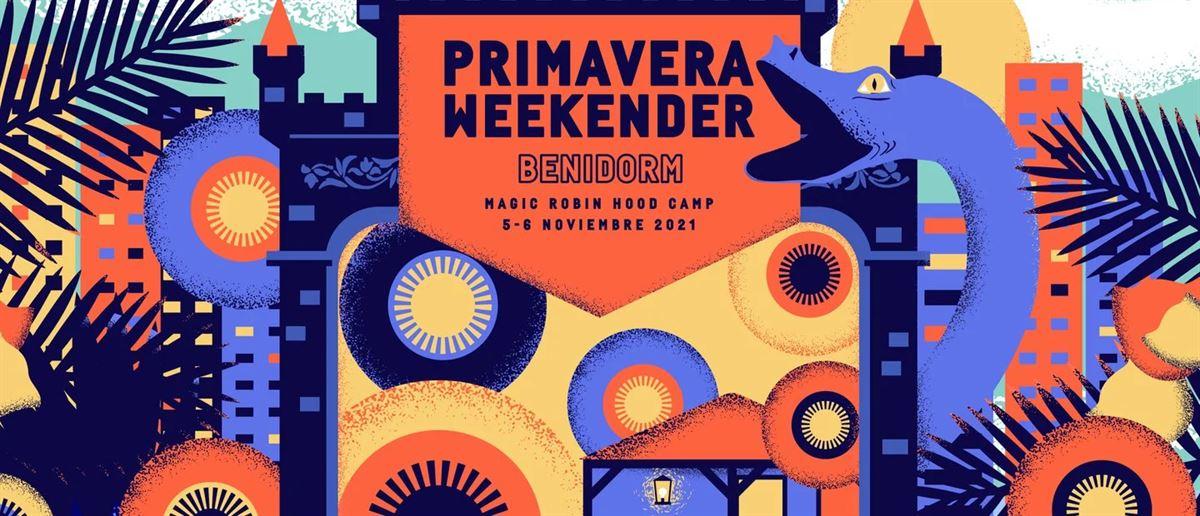 Primavera Weekender 2021